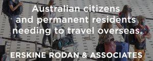 Australian citizens and permanent residents needing to travel overseas during Coronavirus
