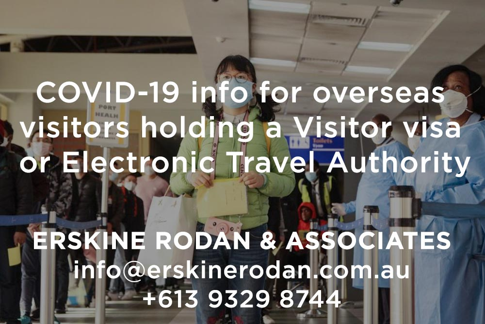 Coronavirus COVID-19 Information for overseas visitors holding a Visitor visa or Electronic Travel Authority