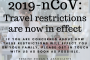 2019-nCoV: Travel restrictions are now in effect